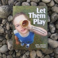 Let Them Play - An Early Learning (Un)Curriculum